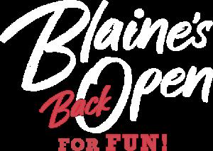 Blaine, Washington is back open for fun
