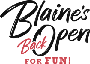Blaine's back open for fun in Blaine